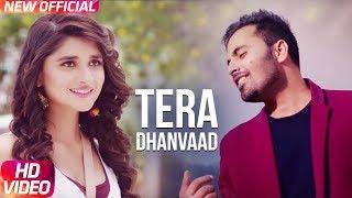 Latest Punjabi Song 2017   Tera Dhanvaad   Official Song   Romeo   Kanika Maan   Sharry Pabla