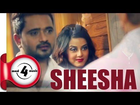 SHEESHA - MASHA ALI    New Punjabi Songs 2016    Punjabi Romantic Songs 2016    MAD4MUSIC