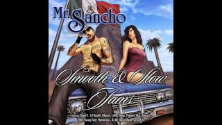 NEW 2013! Mr. Sancho*Break You Off*Smooth And Slow Jams Ft. David Wade