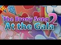The Brony Song 2 At The Gala mp3