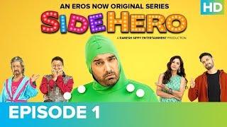 Download Lagu SIDEHERO Episode 1   Kunaal Roy Kapur   An Eros Now Original Series   Watch All Episodes On Eros Now Gratis STAFABAND