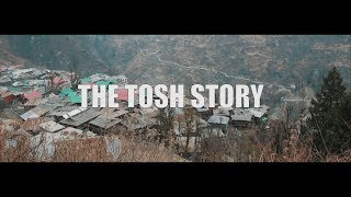 The Tosh Story | Himachal Pradesh | Video Series
