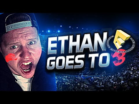 ETHAN GOES TO E3 VLOG!