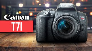 Canon T7i (800D) in 2019 - WATCH BEFORE YOU BUY