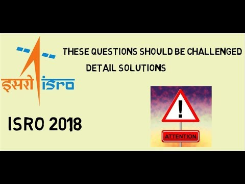 Questions need to be challenged l Detail solution l Procedure l ISRO 2018 l Mechanical (ME)