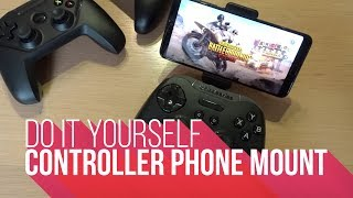 DIY | Controller Phone Mount (PUBG)