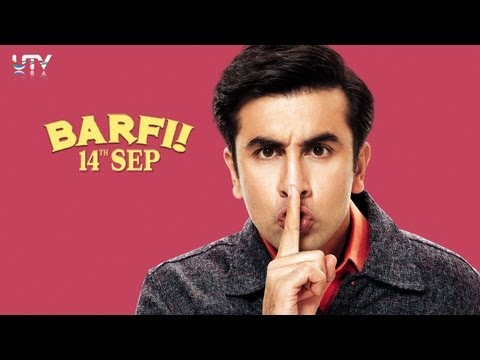 "Trailer of movie ""Barfi"" - Ranbir a..."