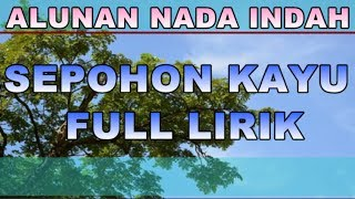 Download Lagu Lagu Religi Islami - Sepohon Kayu Full lirik Gratis STAFABAND