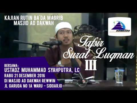 Tafsir Surat Luqman III - Ustadz Muhammad Syahputra, Lc
