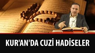 Osman BOSTAN - Kur'an'da Cüzi Hadiseler...