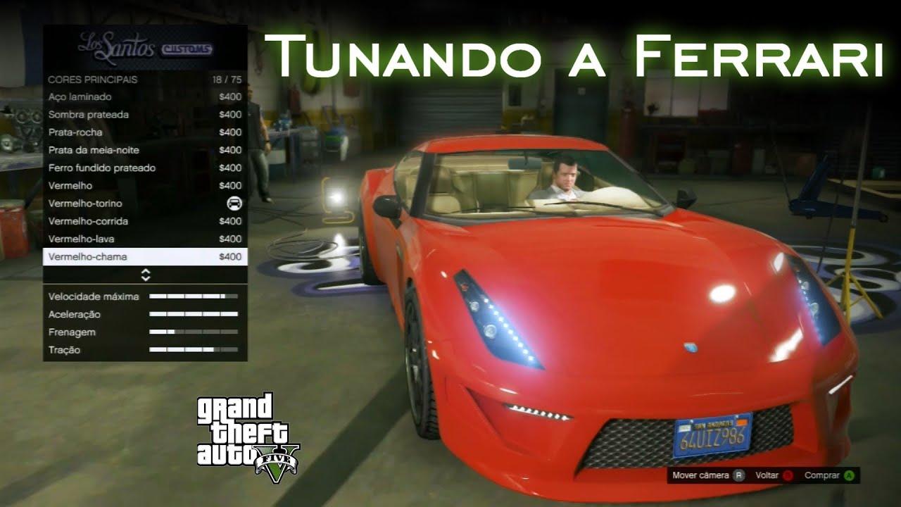 Tunando A Ferrari Gta V Pt Br Youtube