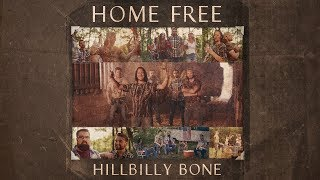 Home Free Hillbilly Bone