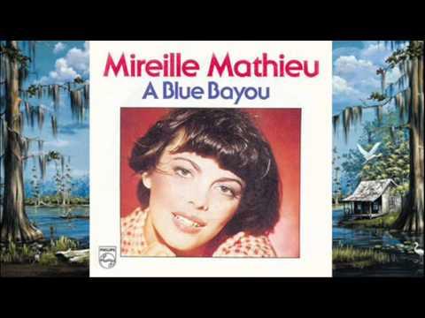 Mireille Mathieu – A Blue Bayou Lyrics | Genius Lyrics