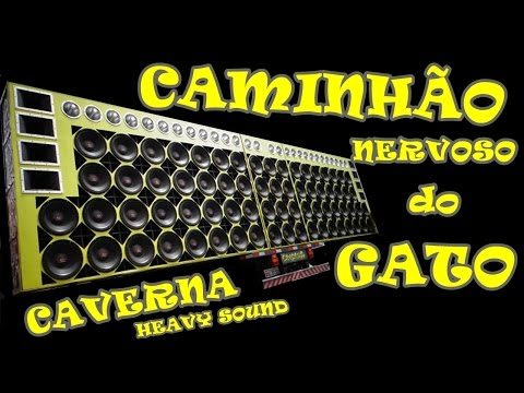 MC CAZUZA - CAMINHÃO NERVOSO DO GATO DA CAVERNA HEAVY SOUND 2014 ( DJ LOUCO )