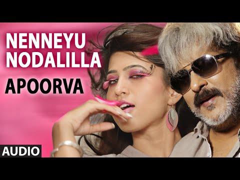 Nenneyu Nodalilla Full Audio Song    Apoorva    V.Ravichandran, Apoorva