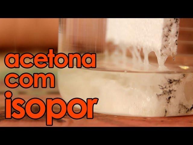 Acetona com isopor (experiência de Química) - Styrofoam in acetone