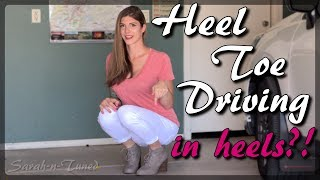 How to Heel Toe Shift... in Heels?!