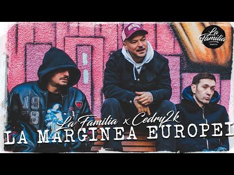Download Lagu La Familia feat. Cedry2k - La marginea Europei    Videoclip Oficial.mp3