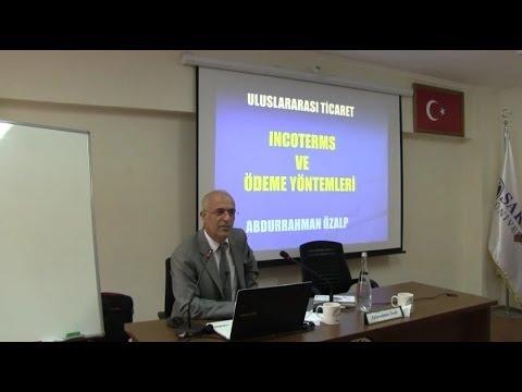 Dış Ticarette Teslim ve Ödeme Şekilleri -Abdurrahman Özalp