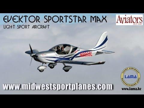 Sportstar Max light sport aircraft from Evektor Aircraft, Dreams Come True Aviation.