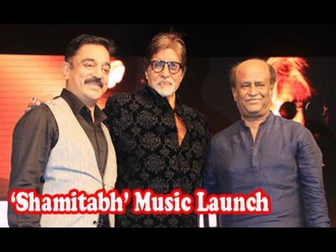 Amitabh, Rajinikanth, Kamal Haasan at 'Shamitabh' Music Launch | Aishwarya, Abhishek, IIlaiyaraaja