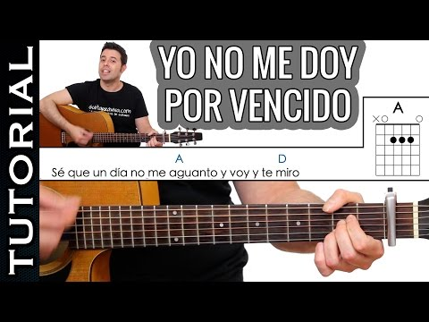 Como tocar Yo No Me Doy Por Vencido en guitarra acústica FÁCIL