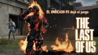 | The last of us | Jugando contra un GAY |