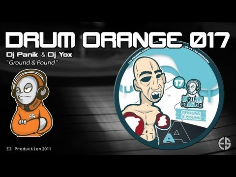 "DRUM ORANGE 017 - Dj Panik & Dj Yox - ""Ground & Pound"""