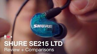 Shure SE215 LTD In-Ear Earphone Review
