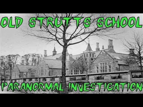 HBI HAUNTED BRITAIN INVESTIGATIONS - OLD STRUTTS SCHOOL PARANORMAL INVESTIGATION