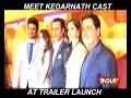 Sushant Singh Rajput and Sara Ali Khan starrer Kedarnath's trailer launch