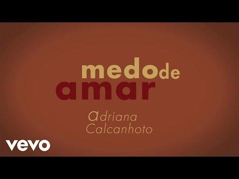 Adriana Calcanhotto - Medo De Amar Numero 3