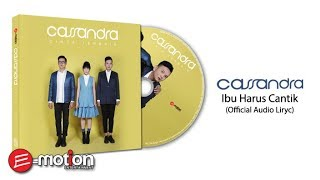 Download Lagu Cassandra -  Ibu Harus Cantik (Official Audio Lyric) Gratis STAFABAND