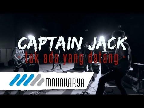 Captain Jack - Tak Ada Yang Datang video