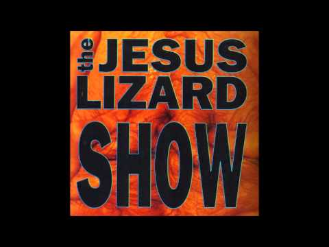Jesus Lizard - $.50