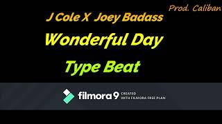 2019{FREE} J Cole X Joey Badass  - Wonderful Day Type Beat (Prod.Caliban)