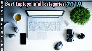 Best Laptops in all categories 2019 | Students,gamers,business,Professionals etc | HspTech
