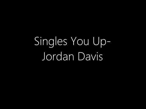 Singles You Up - Jordan Davis (lyrics)