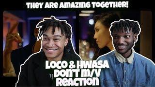 Loco, Hwasa (MAMAMOO) - Don't (Above Live) - REACTION