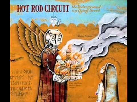 Hot Rod Circuit - The War Is Not Over
