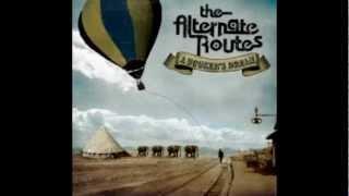 Watch Alternate Routes Aint No Secret video