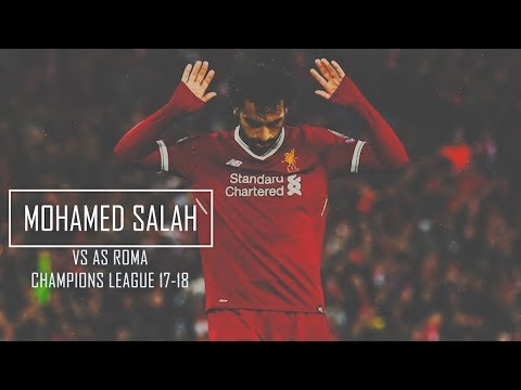 Mohamed Salah vs Roma (Home) HD 720p - Liverpool vs Roma 5-2
