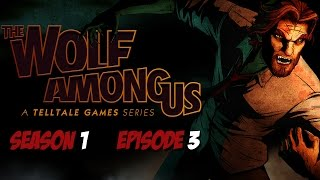 The Wolf Among Us - Season 1 - Episode 3 - Game Movie