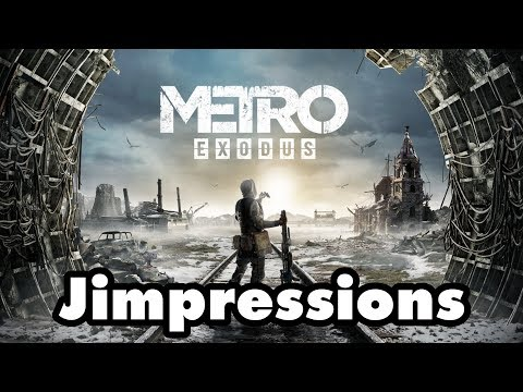 Metro Exodus - I'm Not Saying Far Cry Is Better... (Jimpressions)