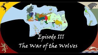 The Future of Game of Thrones - The War of the Wolves [#3]