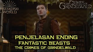 Penjelasan Ending Fantastic Beasts The Crimes of Grindelwald   Siapakah DIA Sebenarnya ???  