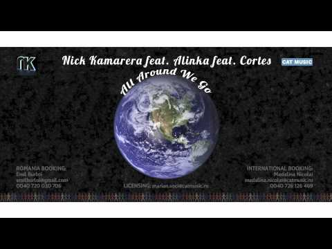 Sonerie telefon » Nick Kamarera feat. Alinka feat. Cortes – All Around We Go (Extd. Version)