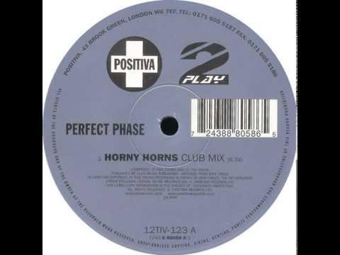 Perfect Phase - Horny Horns (Club Mix) thumbnail