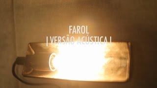 Ouça Farol Versão Acústica EP Vitor Kley