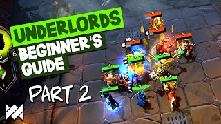 HOW TO PLAY UNDERLORDS! Early Game Strategies, Tips & Tricks | Beginner's Guide Part 2